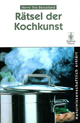 rtsel-der-kochkunst-naturwissenschaftlich-erklrt-german-edition