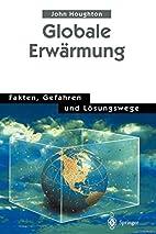 Globale Erwärmung by John Houghton