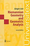 Jurgen Jost: Riemannian Geometry, Geometric Analysis (Universitext)
