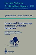 Gesture and Sign Language in Human-Computer…