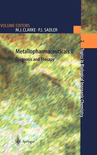 metallopharmaceuticals-ii-diagnosis-and-therapy-topics-in-biological-inorganic-chemistry