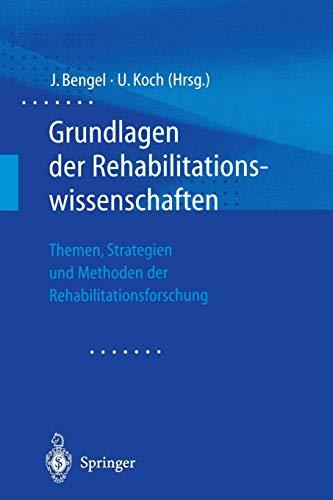 grundlagen-der-rehabilitationswissenschaften-themen-strategien-und-methoden-der-rehabilitationsforschung-german-edition