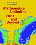 Mathematics Unlimited   2001 and Beyond