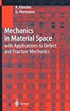 Mechanics in Material Space: with…