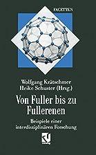 Von Fuller bis zu Fullerenen: Beispiele…