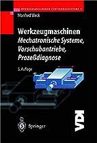 Werkzeugmaschinen - Mechatronische Systeme:…