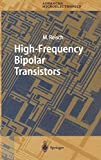 M. Reisch: High-frequency Bipolar Transistors. Springer Series in Advanced Microelectronics,  Band 11