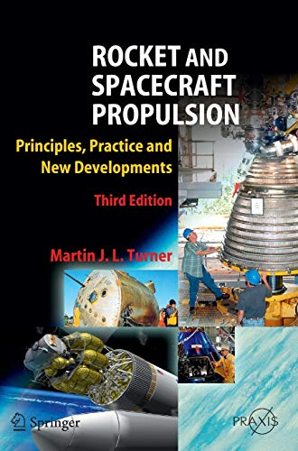 rocket-and-spacecraft-propulsion-principles-practice-and-new-developments-springer-praxis-books
