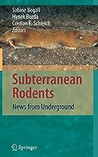 Subterranean rodents : news from underground…