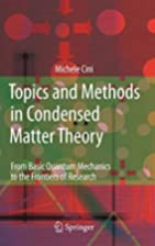 Topics and Methods in Condensed Matter…
