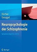 Neuropsychologie der Schizophrenie Symptome,…