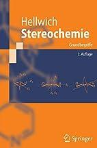 Stereochemie: Grundbegriffe (German Edition)…