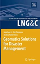 Geomatics Solutions for Disaster Management…