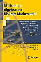 Algebra und Diskrete Mathematik 1:…