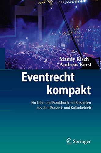 eventrecht-kompakt-ein-lehr-und-praxisbuch-mit-beispielen-aus-dem-konzert-und-kulturbetrieb