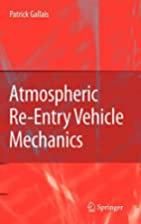 Atmospheric Re-Entry Vehicle Mechanics by…