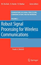 Robust Signal Processing for Wireless…