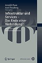 Infrastruktur und Services : das Ende einer…
