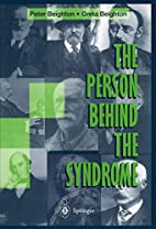 The Person Behind the Syndrome by Peter…