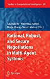 Ito: Rational, Robust, and Secure Negotiations in Multi-Agent Systems