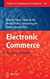 Yokoo, Makoto: Electronic Commerce: Theory and Practice