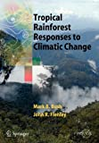 Flenley, John: Tropical Rainforest Responses to Climatic Change