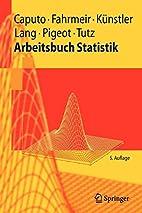 Arbeitsbuch Statistik (Springer-Lehrbuch)…