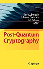 Post-Quantum Cryptography by Daniel J.…
