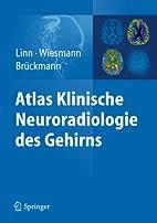 Atlas Klinische Neuroradiologie des Gehirns…
