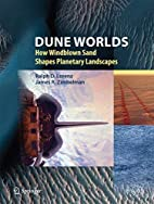 Dune Worlds: How Windblown Sand Shapes…