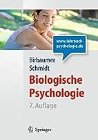 Biologische Psychologie (Springer-Lehrbuch)…