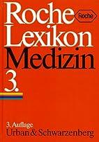 Roche Lexikon Medizin by Norbert Boss
