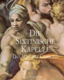 Mancinelli, Fabrizio: Die Sixtinische Kapelle. Das jüngste Gericht.