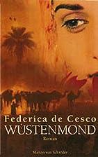 Wüstenmond. by Federica de Cesco