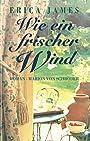 Wie ein frischer Wind - Erica James