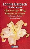 Lonnie Barbach: Der einzige Weg, Oliven zu essen und andere intime Geständnisse. Ullstein Bücher Nr.20777