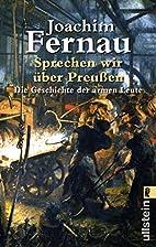 Sprechen wir über Preußen. Die Geschichte…