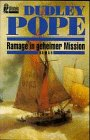 Pope, Dudley: Ramage in geheimer Mission.