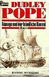 Pope, Dudley: Ramage und der feindliche Konvoi.