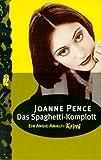 Joanne Pence: Das Spaghetti- Komplott. Ein Angie- Amalfi- Krimi.