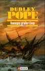Pope, Dudley: Ramages großer Coup.