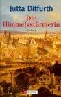 Die Himmelsstürmerin by Jutta Ditfurth