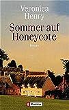 Henry, Veronica: Sommer auf Honeycote.