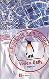 Kelly, Vivien: Postkarte vom Südpol.