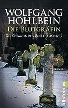 Die Blutgräfin by Wolfgang Hohlbein