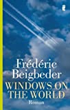 Frederic Beigbeder: Windows on the World