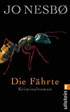 Die Fährte: Harry Holes vierter Fall by…
