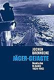 Jochen Brennecke: Jäger - Gejagte