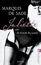 Juliette oder die Vorteile des Lasters by D.…