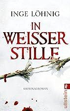 In weißer Stille by Inge Löhnig